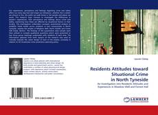 Buchcover von Residents Attitudes toward Situational Crime in North Tyneside