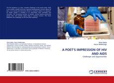 A POET'S IMPRESSION OF HIV AND AIDS kitap kapağı