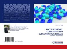 Couverture de PECTIN HYDROGEL COPOLYMERS FOR SUSTAINED DRUG RELEASE