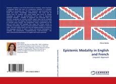 Bookcover of Epistemic Modality in English and French