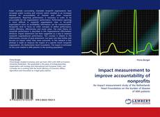 Bookcover of Impact measurement to improve accountability of nonprofits