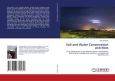 Bookcover of Soil and Water Conservation practices