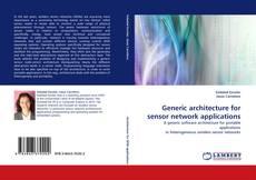 Generic architecture for sensor network applications的封面