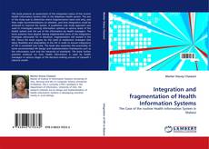 Bookcover of Integration and fragmentation of Health Information Systems