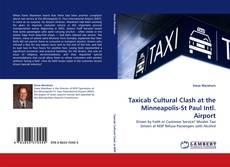 Bookcover of Taxicab Cultural Clash at the Minneapolis-St Paul Intl. Airport