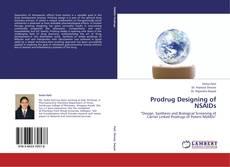 Bookcover of Prodrug Designing of NSAIDs