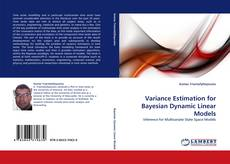 Bookcover of Variance Estimation for Bayesian Dynamic Linear Models