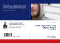 Copertina di Face Recognition by Using Statistical Analysis