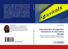 Bookcover of Interpretation of migration movements to and within Europe