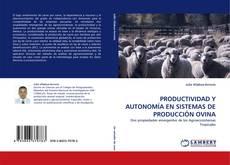 Обложка PRODUCTIVIDAD Y AUTONOMÍA EN SISTEMAS DE PRODUCCIÓN OVINA