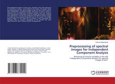 Preprocessing of spectral images for Independent Component Analysis kitap kapağı