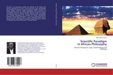 Bookcover of Scientific Paradigm in African Philosophy