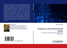 Bookcover of Progress in low-dimensional chaos