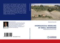 Bookcover of HYDROLOGICAL MODELING OF SMALL WATERSHED