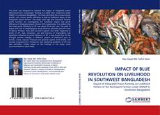 Bookcover of IMPACT OF BLUE REVOLUTION ON LIVELIHOOD IN SOUTHWEST BANGLADESH