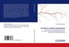 Trends in cardiac procedures kitap kapağı