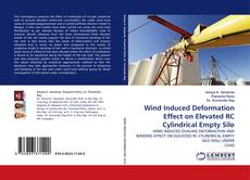 Bookcover of Wind Induced Deformation Effect on Elevated RC Cylindrical Empty Silo