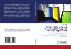 Capa do livro de Reactive Polymeric and Nanocomposite Supports and Their Applications