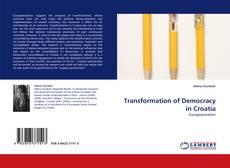 Capa do livro de Transformation of Democracy in Croatia