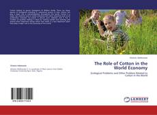 Bookcover of The Role of Cotton in the World Economy