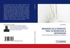 Couverture de BRANDING AS A STRATEGIC TOOL TO REPOSITION A DESTINATION