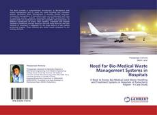 Copertina di Need for Bio-Medical Waste Management Systems in Hospitals