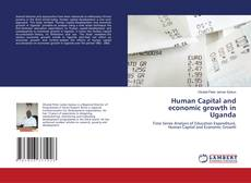 Bookcover of Human Capital and economic growth in Uganda