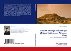 Bookcover of Robust Aerodynamic Design of Mars Exploratory Airplane Wing