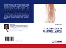 Bookcover of STREET BEGGING IN OGBOMOSO, NIGERIA