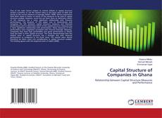 Bookcover of Capital Structure of Companies in Ghana