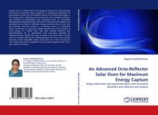 Borítókép a  An Advanced Octo-Reflector Solar Oven for Maximum Energy Capture - hoz