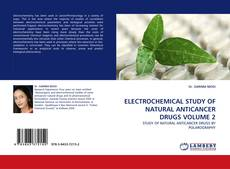 Capa do livro de ELECTROCHEMICAL STUDY OF NATURAL ANTICANCER DRUGS VOLUME 2