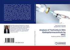 Bookcover of Analysis of Technetium-99m Radiopharmaceuticals by HPLC