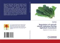 Regulation of spinach nitrate reductase during light/dark transitions的封面
