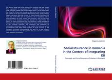 Bookcover of Social Insurance in Romania in the Context of Integrating EU