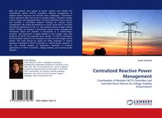 Bookcover of Centralized Reactive Power Management