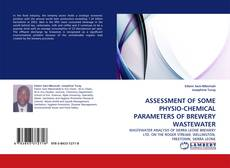 Capa do livro de ASSESSMENT OF SOME PHYSIO-CHEMICAL PARAMETERS OF BREWERY WASTEWATER