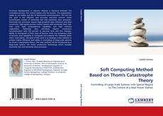 Couverture de Soft Computing Method Based on Thom's Catastrophe Theory