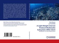 Buchcover von A Light-Weight Internet Protocol Multimedia Subsystem (IMS) Client