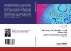 Bookcover of Heterocyclic Liquid Crystal Materials