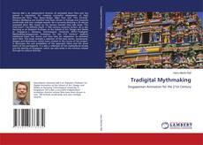Tradigital Mythmaking的封面