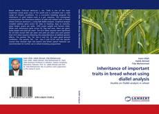 Обложка Inheritance of important traits in bread wheat using diallel analysis