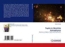 Bookcover of Topics in Neutrino Astrophysics