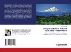 Buchcover von Unequal actors in natural resources conservation