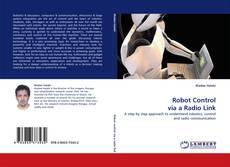 Bookcover of Robot Control via a Radio Link
