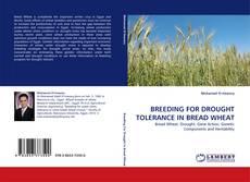 Bookcover of BREEDING FOR DROUGHT TOLERANCE IN BREAD WHEAT