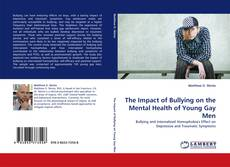 Buchcover von The Impact of Bullying on the Mental Health of Young Gay Men