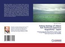 Capa do livro de Fishery biology of ribbon fish Trichiurus japonicus Kagoshima - Japan