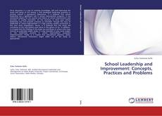 Bookcover of School Leadership and Improvement: Concepts, Practices and Problems