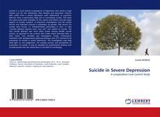 Capa do livro de Suicide in Severe Depression